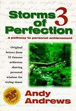 Storms of Perfection Vol. 3 : A Pathway to Personal Achievement by Andy Andrews…