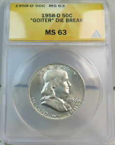 1958 D Franklin half dollar ANACS MS63 *FS 402 goiter die break* BR