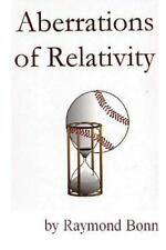 Aberrations of Relativity, Paperback by Bonn, Raymond F.; Vaughan, R. Fred, I...