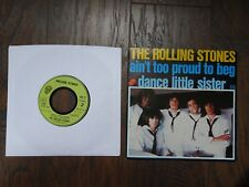 FRANCE ROLLING STONES AIN'T TOO PROUD TO BEG DANCE LITTLE SISTER 45 RECORD 6C2