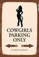 Cowgirls Stationnement Seulement Signe en Métal Plaque Voûté Étain 20 X 30 Cm