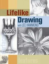 Lifelike Drawing with Lee Hammond (Paperback or Softback)