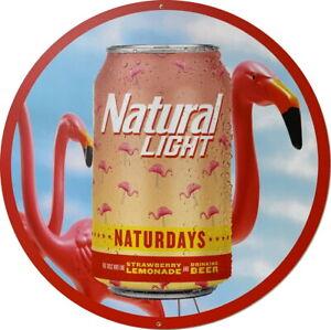 Natural Light Naturdays Aluminum Sign