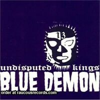 BLUE DEMON Undisputed Kings CD - NEW British PSYCHOBILLY Rockabilly Punkabilly