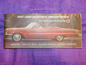 1963 Ford Galaxie 500 XL Fastback Country Sedan Squire Convrt ORIG OWNERS MANUAL