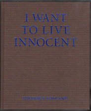 Rodland Tobjorn I Want To Live Innocent /anglais - Collectif
