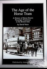 The Age of the Horse Tram by David Voice 1st Ed  No 79/400 ( H/B 2009)