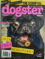 Dogster Oct Nov 2016 Join The Food Revolution Dog Flu Risk FREE SHIPPING sb