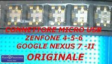 *POSTA 1* ORIGINALE CONNETTORE USB RICARICA ZENFONE 4-5-6-GOOGLE NEXUS 7 II GEN.