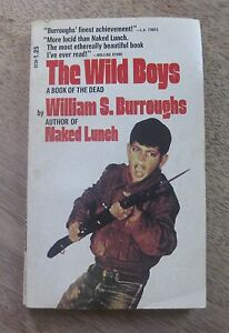 THE WILD BOYS by William S. Burroughs - 1st 1971 Dell printing PB - naked lunch