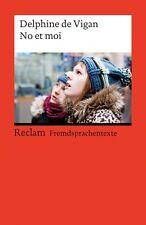 No et moi von Delphine de Vigan (2011, Taschenbuch) #s12