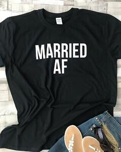 MARRIED AF His or Her wedding shirts Unisex T-Shirts Honeymoon Wedding Matching