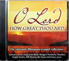 O Lord How Great Thou Art! Ultimate Bluegrass Gospel Collection Brand NEW CD