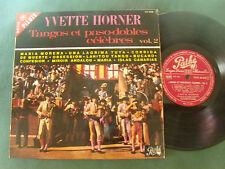 YVETTE HORNER: Tangos et paso-dobles célèbres vol 2 - 25 cm LP PATHE ST 26036