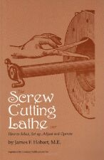 The Screw Cutting Lathe by James Hobart