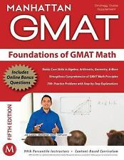 Foundations of GMAT Math, 5th Edition [Manhattan GMAT Preparation Guide: Foundat