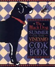 The Black Dog Summer on the Vineyard Cookbook by  Hall 2000 New A Classic