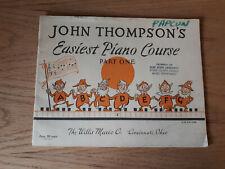 John Thompson's Easiest Piano Course Part 1 Willis 1955