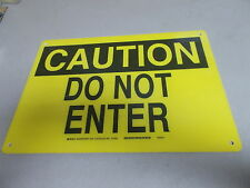 "NEW Brady 47093 ""Caution Do Not Enter"" Safety sign 14"" x 10""  *FREE SHIPPING*"