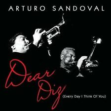 Arturo Sandoval - Dear Diz (Every Day I Think Of You) (NEW CD)