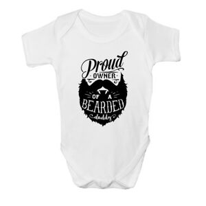Proud owner of a Bearded Daddy Funny Cute Baby Grow Bodysuit New Arrival Newborn
