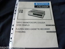 Sanyo VTC 5400P  Operating Instructions Istruzioni Mode d'emploi Owner's manual