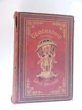 Géographie Générale  L.Grégoire Garnier  1876 100 cartes