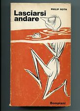 Philip Roth # LASCIARSI ANDARE # Bompiani Gennaio 1965 1A EDIZIONE Libro