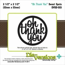 "Die versions ""oh merci"" Sweet Spots Die DVSS - 003"