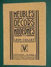 Meubles et décors modernes Léon CAILLET Complet ÉBÉNISTERIE
