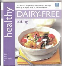New HEALTHY EATING DAIRY FREE Soft Cover Book Mini C & Tanya Haffner RD w/Photos