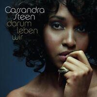 Cassandra Steen Darum leben wir (2009) [CD]