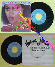 LP 45 7'' NORMA JORDAN I'll pay the price Baby lay down 1980 italy no cd mc dvd*