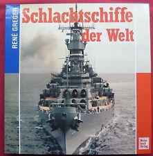 """""""SCHLACHTSCHIFFE  der  WELT""""~René GREGER~KRIEGSMARINE~"""