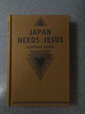 JAPAN NEEDS JESUS by CLIFFORD LEWIS - MARSHALL, MORGAN & SCOTT-H/B UK POST £3.25