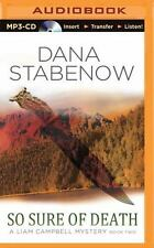 Liam Campbell : So Sure of Death 2 by Dana Stabenow (2014, MP3 CD, Unabridged)
