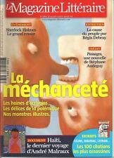 MAGAZINE LITTERAIRE N° 488 / LA MECHANCETE : LES HAINES D'ECRIVAINS - POLEMIQUE