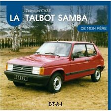 Samba de mon Pere TALBOT Livre Etat - NEUVE PORT 3 Euro France