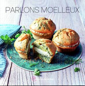 L64 - Livre  PARLONS MOELLEUX NEUF TUPPERWARE CUISINE COLLECTION SAVOIR-FAIRE TW