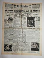 N771 La Une Du Journal Le Matin 15 mai 1940 ruée allemande sur la Meuse