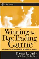 Winning the Day Trading Game : Lessons and Techniques from a Lifetime of...