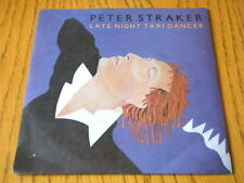 "PETER STRAKER - LATE NIGHT TAXI DANCER  7"" VINYL PS"
