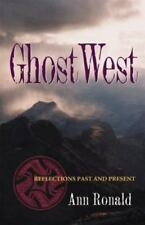 Literature of the American West: Ghostwest : Reflections Past and Present 7...