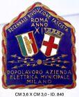 Roma Decennale della Rivoluzione Fascista A.XI° dist. Az. Elettrica Milano 840