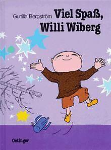 Viel Spass, Willi Wiberg (Bilderbücher): Viel Spass Will...   Buch   Zustand gut