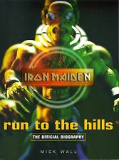 IRON MAIDEN RUN TO THE HILLS THE OFFICIAL BIOGRAPHY