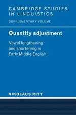 Quantity Adjustment : Vowel Lengthening and Shortening in Early Middle...