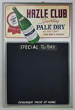 Vtg Hazle Club Sparkling Pale Dry Ginger Ale Soda Metal Sign Menu Chalk Board