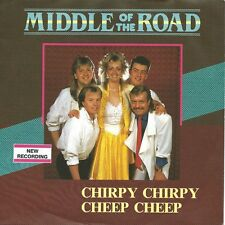 """Middle Of The Road - Chirpy Chirpy Cheep Cheep: New Recording (7"""" Single 1987)"""