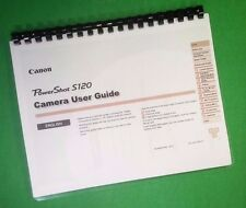 LASER Printed Canon S120 Power Shot Camera 213 Page Owners Manual Guide